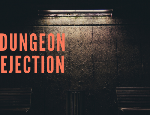 The Dungeon of Rejection