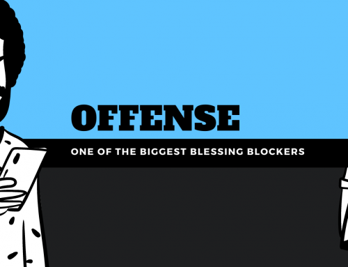 Offense: One of the Biggest Blessing Blockers