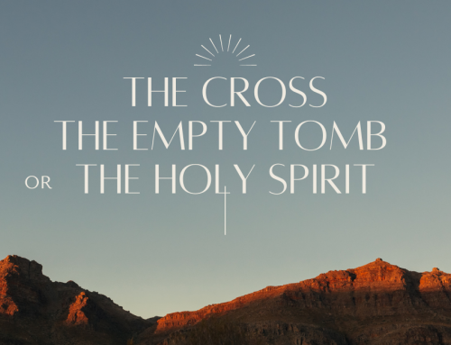 The Cross, the Empty Tomb, or the Holy Spirit?