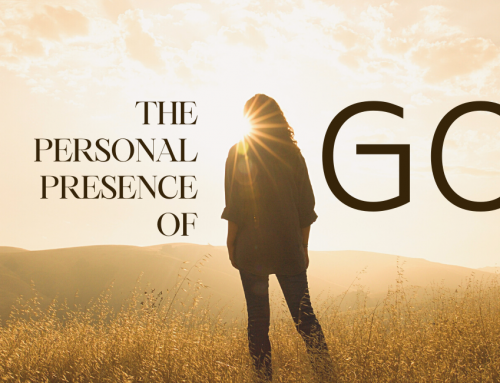The Personal Presence of God